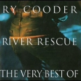 Ry Cooder - River Rescue - The Very Best Of '1994
