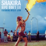 Shakira - Hips Don't Lie (Featuring Wyclef Jean) '2006