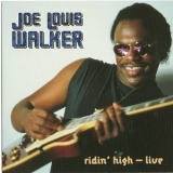 Joe Louis Walker - Ridin' High - Live '1991