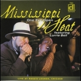 Mississippi Heat - One Eye Open '2005