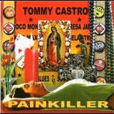 Tommy Castro - Painkiller '2007
