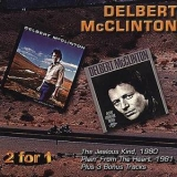 Delbert Mcclinton - The Jealous Kind / Plain' From The Heart '1996