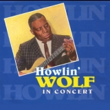 Howlin' Wolf - In Concert '1993