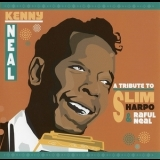 Kenny Neal - A Tribute To Slim Harpo & Raful Neal '2005