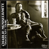 Charlie Musselwhite - Takin' My Time '1974