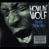 Howlin' Wolf - Blues From Hell '2011