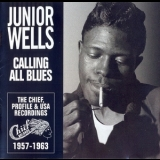 Junior Wells - Calling All Blues '1957