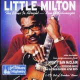 Little Milton - The Blues Is Alright - Live At Kalamazoo '2004
