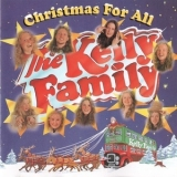 Kelly Family, The - Christmas For All (1995 Reissue) '1994