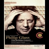 Philip Glass - 75th Birthday Concert '2012