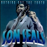Son Seals - Nothing But The Truth '1994