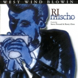 R.j. Mischo - West Wind Blowin '2004