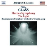 Philip Glass - Symphony No. 4, 'heroes' / The Light (bournemouth Symphony Orchestra Feat. Co... '2007