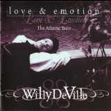 Willy Deville - Love & Emotion (the Atlantic Years) '1996