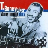 T-Bone Walker - Stormy Monday Blues - The Essential Collection '1998