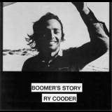 Ry Cooder - Boomer's Story '1972
