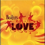 Beatles, The - Love (re-worked By George & Giles Martin) '2006