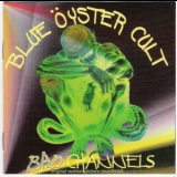 Blue Oyster Cult - Bad Channels '1992