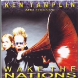 Ken Tamplin & Friends - Wake The Nations '2003