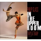 Philip Glass - In The Upper Room '2009