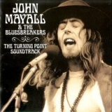 John Mayall & The Bluesbreakers - The Turning Point Soundtrack '1999