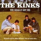 Kinks, The - You Really Got Me / The Best Of The Kinks '1999