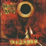 Malevolent Creation - Warkult '2004