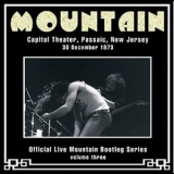 Mountain - Capital Theatre, Passaic, New Jersey 30 December 1973 [Official Live Bootleg Series Vol.03] '2004