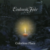 Endemic Fear - Colorless Place '2010