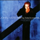 John Waite - Falling Backwards : The Complete John Waite, Volume One '1996