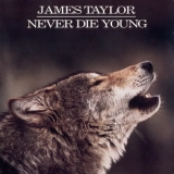 James Taylor - Never Die Young '1988