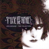 Siouxsie And The Banshees - Spellbound - The Collection '2015