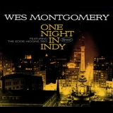 Wes Montgomery - One Night In Indy '2016