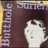 Butthole Surfers - Psychic... Powerless... Another Man's Sac '1985
