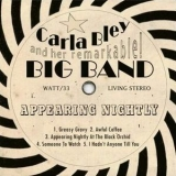 Carla Bley - Appearing Nightly '2008