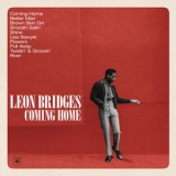 Leon Bridges - Coming Home [deluxe Edition] '2016