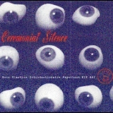 Ceremonial Silence - Ceremonial Silence '1995