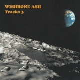 Wishbone Ash - Tracks 3 (3CD) '2007