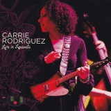 Carrie Rodriguez - Live In Louisville '2009