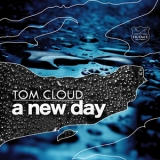 Tom Cloud - A New Day '2010