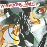 Wishbone Ash - No Smoke Without Fire (1998 expanded) '1978