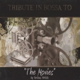 Various Artists - Tribute In Bossa To The Movies '2009