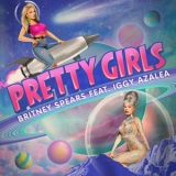 Britney Spears - Pretty Girls (single) '2015