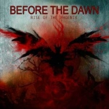 Before The Dawn - Rise Of The Phoenix (limited Edition) '2012