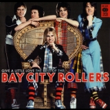 Bay City Rollers - Give A Little Love '2007