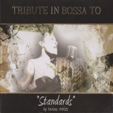 Various Artists - Tribute In Bossa To Standards '2009