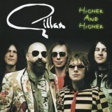 Gillan - Higher And Higher '2005