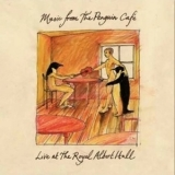 Music From The Penguin Cafe - Live At The Royal Albert Hall '2009