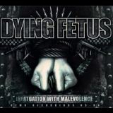 Dying Fetus - Infatuation With Malevolence (reissue 2011) '1995