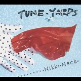 Tune-yards - Nikki Nack '2014